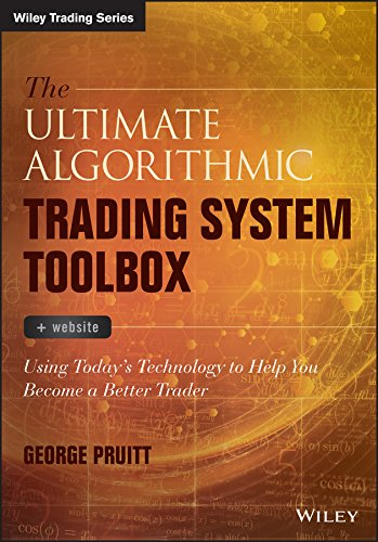 (The Ultimate Algorithmic Trading System Toolbox + Website: Using Today's Technology To Help You Become A Better Trader (Wiley)