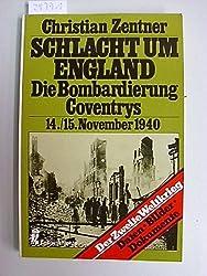Schlacht um England. Die Bombardierung Coventrys am 14./15. November 1940.