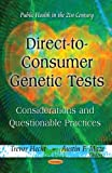 Direct-To-Consumer Genetic Tests, Trevor Hecht and Austin F. Maze, 1619421755