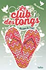 Le club des tongs - Tome 4 par Richardson