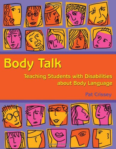 Body Talk: Teaching Students with Disabilities about Body Language by Woodbine House