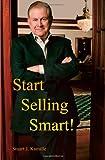 Start Selling Smart!, Stuart Kamille, 1439235074