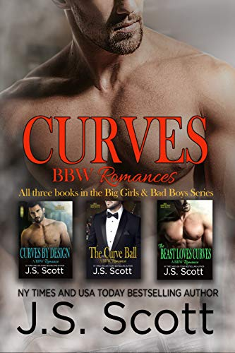 Book: The Curves Collection Big Girls And Bad Boys - The Curve Ball, The Beast Loves Curves, Curves By Design by J.S. Scott