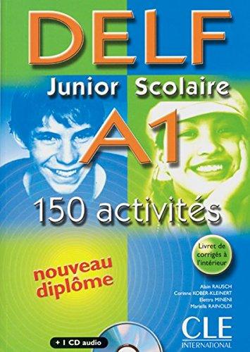 DELF Junior Scolaire A1 + Corrigés + CD audio: Corrigés + CD. Buch + Audio-CD