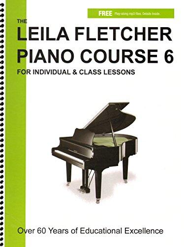 LF006 - The Leila Fletcher Piano Course - Book 6