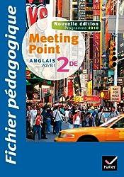 Meeting Point Anglais 2de éd. 2010 - Fichier pédagogique