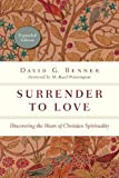 img - for Surrender to Love: Discovering the Heart of Christian Spirituality (The Spiritual Journey) book / textbook / text book
