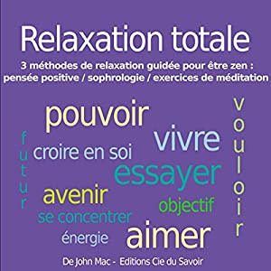 Relaxation totale | Livre audio
