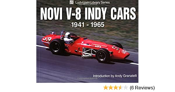 Novi V8 Indy Cars 19411965 Ludvigsen Library Series Karl. Novi V8 Indy Cars 19411965 Ludvigsen Library Series Karl 9781583880371 Amazon Books. Wiring. Novi Race Engine Diagrams At Scoala.co