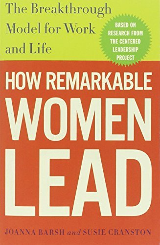 How Remarkable Women Lead: The Breakthrough Model for Work and Life by Joanna Barsh - Cranston Mall