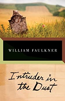 Intruder in the Dust (Vintage International) by [Faulkner, William]