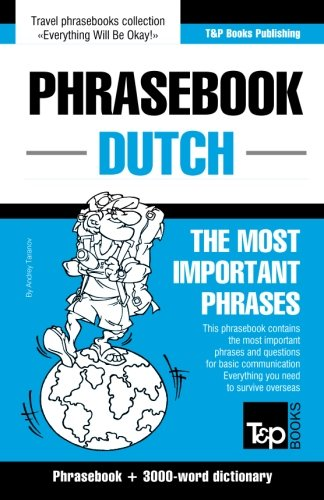 English-Dutch phrasebook and 3000-word topical vocabulary...