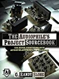 The Audiophile's Project Sourcebook: 120