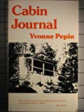 Cabin Journal, Yvonne Pepin, 0915288494