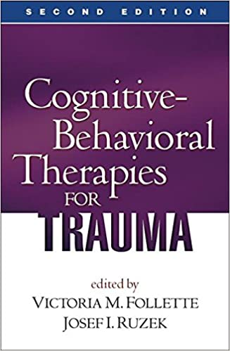 Cognitive behavioral therapies for trauma second edition cognitive behavioral therapies for trauma second edition 2nd edition fandeluxe Choice Image