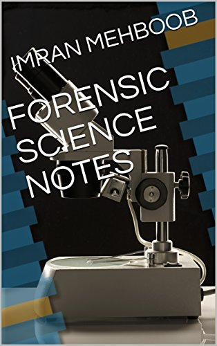 FORENSIC SCIENCE NOTES (English Edition)