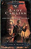 Lady Carliss and the Waters of Moorue, Chuck Black, 1601421273