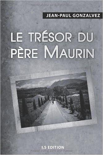Lire un Le trésor du père Maurin pdf ebook