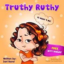 Children Books:Truthy Ruthy: Children's book about how to deal with telling the truth (Picture Book for preschool ages 4-8)(values book)(Bedtime Stories Readers From Truthy Ruthy Series 1)