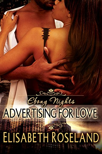 Search : Advertising For Love (Ebony Nights Book 1)
