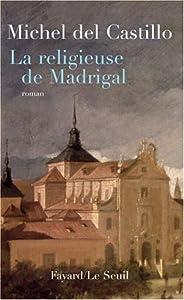 """Afficher """"La religieuse de Madrigal"""""""