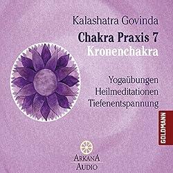 Kronenchakra (Chakra Praxis 7)
