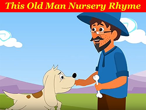 Famous Nursery Rhymes (This Old Man Nursery Rhymes)