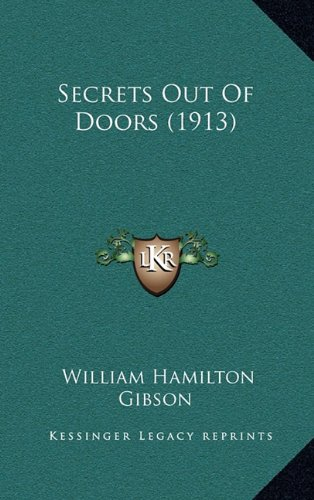 Read Online Secrets Out Of Doors (1913) ebook