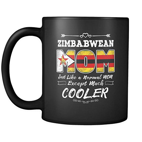 Best Mom Ever is from Zimbabwe - Zimbabwean Flag 11oz Funny Black Coffee Mug - Mothers Day Independence Day - Women Men Friends Gift - Both Sides Printed (Distressed)