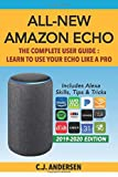 All-New Amazon Echo - The Complete User