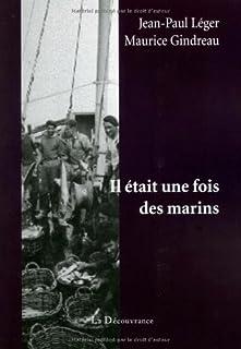 Il était une fois des marins, Léger, Jean-Paul