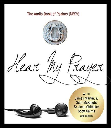 Download Hear My Prayer: The Audio Book of Psalms (NRSV) pdf epub