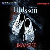 Unwanted   Kristina Ohlsson