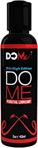 Premium Water-Based Intimate Personal Lubricant - DO ME - for All of Your Natural and Unnatural Sexual Acts - Condom Friendly Edible Hot Sex Lube - Great for Toys and Couples - Gay, Straight or Solo