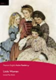 Little Women, Level 1, Pearson English Active Readers (2nd Edition) (Pearson English Active Readers, Level 1)
