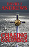 Chasing Columbus (History Detective Trilogy Book 1)