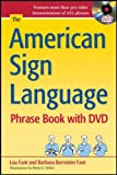 The American Sign Language Phrase Book with DVD (NTC Reference)