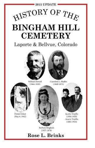 History of the Bingham Hill Cemetery: Laporte & Bellvue, Colorado pdf epub