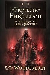 La Profecía de Ehréledán (Spanish Edition)