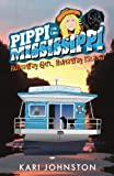 Pippi on the Mississippi Runaway Girl, Runaway Island (Volume 1)