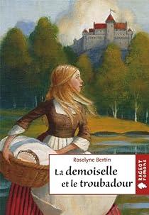 La demoiselle et le troubadour par Bertin