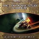 De Oppresso Liber Hörbuch von Evan Currie Gesprochen von: Dina Pearlman