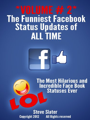 Funniest Facebook Status Updates Of ALL Time: Volume #2 Hilarious! (Funny  Facebook