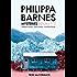 Philippa Barnes Mysteries Books 1 -3: Assigned to Murder - Glacier Murder - Cold Hard Murder