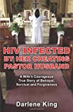 HIV Infected by Her Cheating Pastor Husband, Darlene King, 1927360862