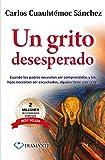 Un grito desesperdo (Spanish Edition)