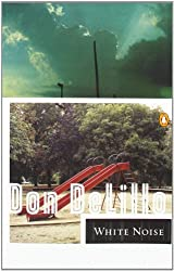 White Noise (Contemporary American Fiction) by DeLillo Don (1986-01-07) Paperback