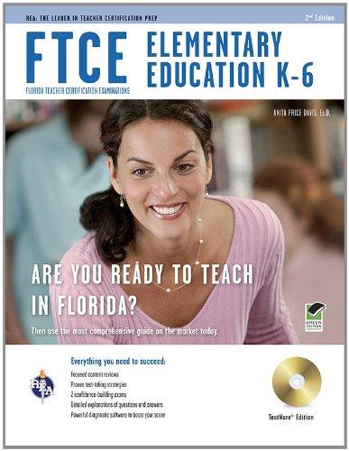 FTCE Elementary Education K-6 w/ CD-ROM (FTCE Teacher Certification Test Prep)