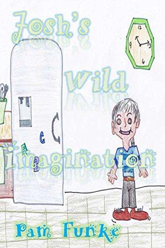 Free eBook - Josh s Wild Imagination