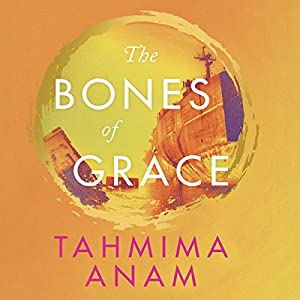 The Bones of Grace Audiobook